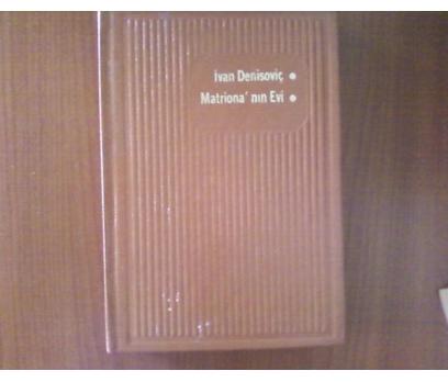 İVAN DENİSOVİÇ-MATRİONANIN EVİ  SOLJENİTSİN  1974