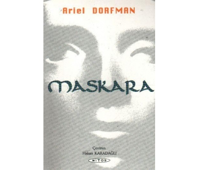 MASKARA  ARİEL DORFMAN