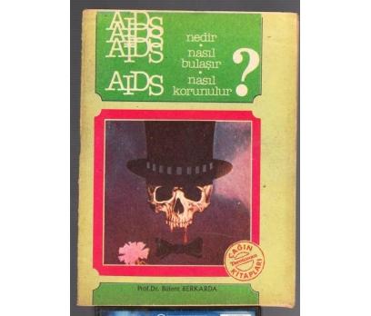 AIDS NEDİR NASIL BULAŞIR BÜLENT BERKARDA 1987