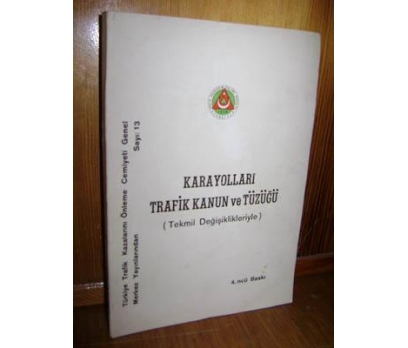 Karayolları Trafik Kanun ve Tüzüğü (Tekmil Değişik