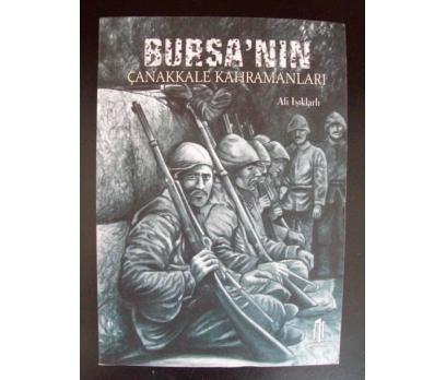 BURSA'NIN ÇANAKKALE KAHRAMANLARI - Ali Işıklarlı
