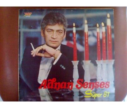ADNAN ŞENSES-SUPER 81