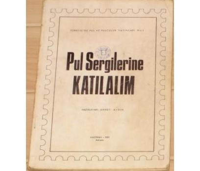 PUL SERGİLERİNE KATILALIM