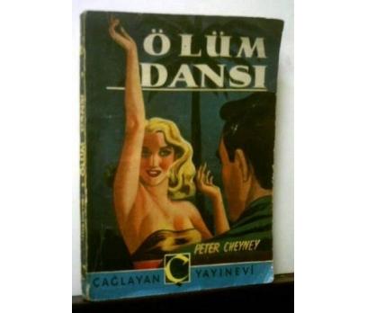 ÖLÜM DANSI - PETER CHEYNEY - KEMAL TAHİR