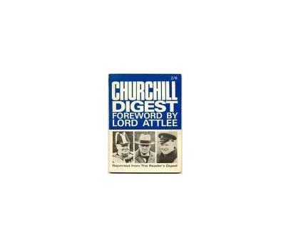 CHURCHILL DIGEST FOREWORD BY LORD ATTLEE