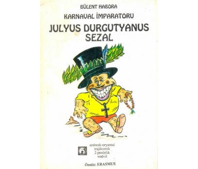 JULYUS DURGUTYANUS SEZAL-BÜLENT HABORA