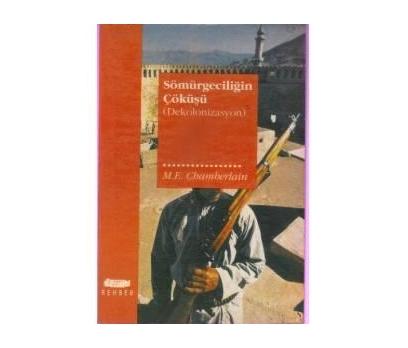 SÖMÜRGECİLİĞİN ÇÖKÜŞÜ-(DEKOLONİZASYON)M. E. CHAM
