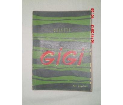 GİGİ (BİR SEVGİNİN HİKAYESİ) -   COLETTE / 1960
