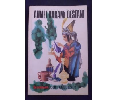 AHMET HARAMİ DESTANI