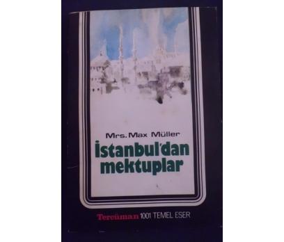 İSTANBULDAN MEKTUPLAR / MRS.MAX MULLER