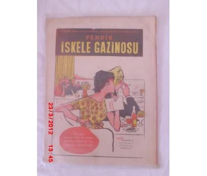 PENDİK İSKELE GAZİNOSU REKLAMI 1960