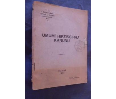 UMUMİ HIFZISIHHA KANUNU 1930 (SAĞLIK BAKANLIĞI)