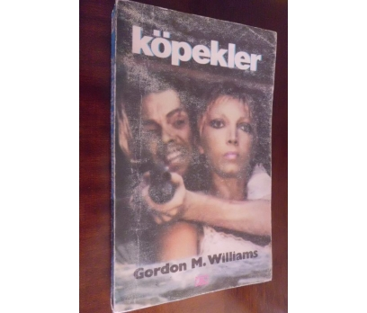 KÖPEKLER - GORDON M.WILLIAMS