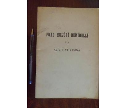 MASON - ÜSTAD FUAD HULUSİ DEMİRELLİ HATIRASINA1955