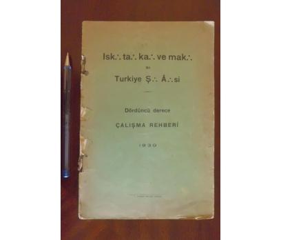 MASONİK - DÖRDÜNCÜ DERECE ÇALIŞMA REHBERİ 1930