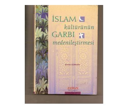 islam kültürünün garbı medenileştirmesi
