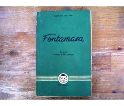 FONTAMARA  İGNAZIO SILONE 1943 İLK BASIM