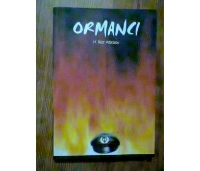 ORMANCI H. İLKER ALTINSOY  ORMANCI ŞARKISININ ÖYKÜ