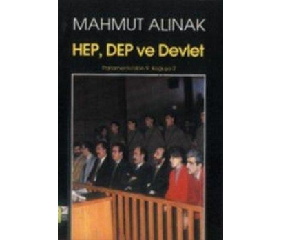 HEP, DEP ve Devlet Parlemento'dan 9. Koğuşa