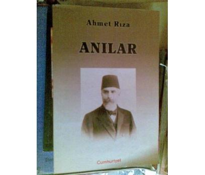 ANILAR / AHMET RIZA *CUMHURİYET