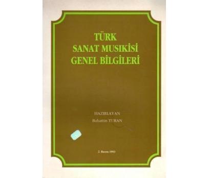TÜRK SANAT MUSIKİSİ GENEL BİLGİLERİ