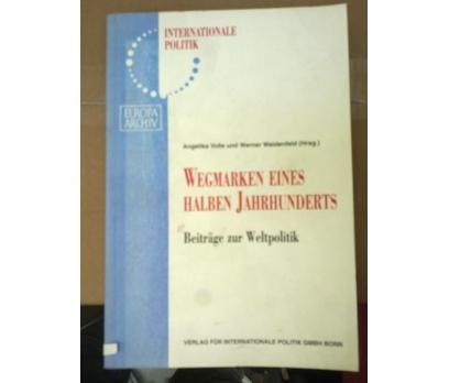 WEGMARKEN EINES HALBEN  JAHRHUNDERTS