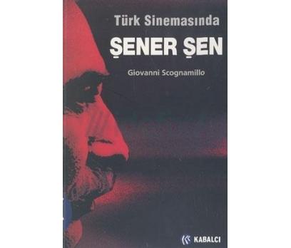 Türk Sinemasında Şener Şen Giovanni Scagnamillo