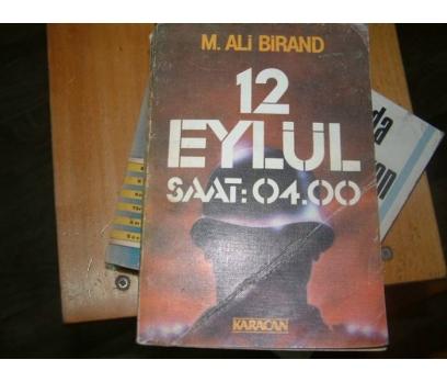 12 YLÜL SAAT:04.00-M.ALİ BİRAND-1984