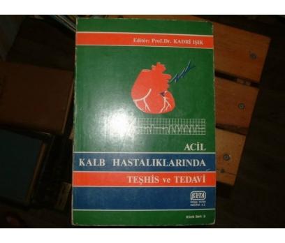ACİL KALB HASTALIKLARINDA TEŞHİS VE TEDAVİ-PROF.