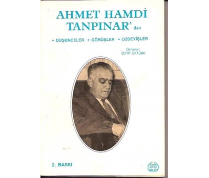 AHMET HAMDİ TANPINAR'DAN DÜŞÜNCELER-GÖRÜŞLER