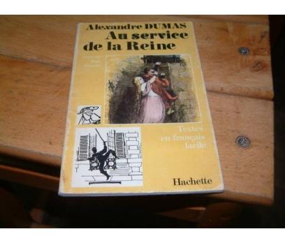AU SERVICE DE LA REINE-ALEXANDRE DUMAS-1964