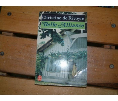 BELLE ALLIANCE-CHRISTINE DE RIVOYRE-1982
