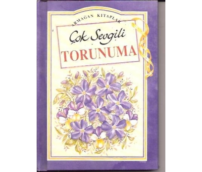 ÇOK SEVGİLİ TORUNUMA-1996