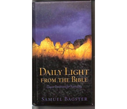 DAILY LIGHT FROM THE BIBLE-SAMUEL BAGSTER