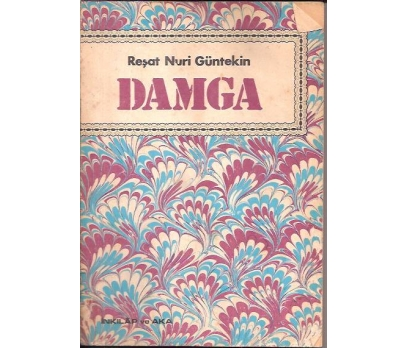 DAMGA-REŞAT NURİ GÜNTEKİN-1973