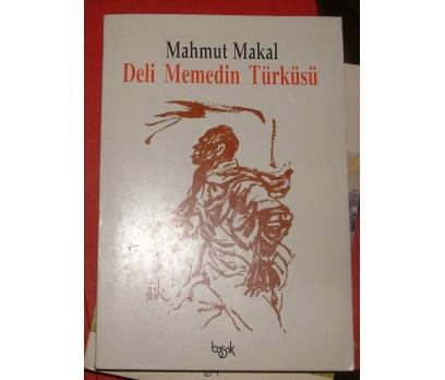 DELİ MEMEDİN TÜRKÜSÜ-MAHMUT MAKAL-1993