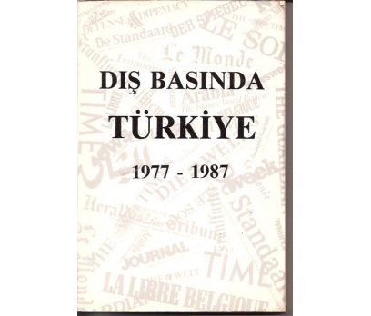 DIŞ BASINDA TÜRKİYE 1977-1987-