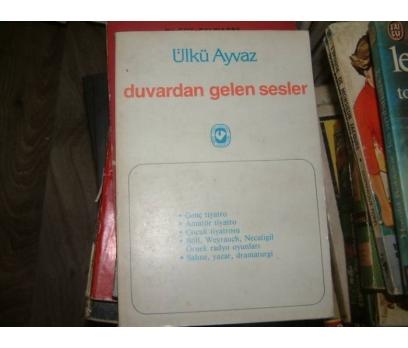 DUVARDAN GELEN SESLER-ÜLKÜ AYVAZ-1986
