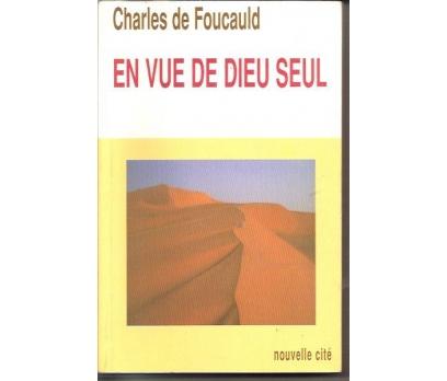 EN VUE DE DIEU SEUL-CHARLES DE FOUCAULD-1999