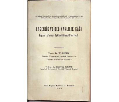 ERGENLİK VE DELİKANLILIK ÇAĞI-DR.W.PETERS-1944