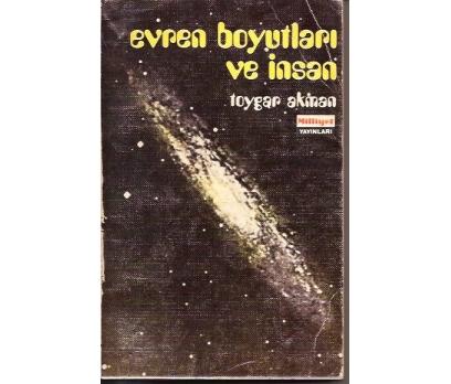 EVRENİN BOYUTLARI VE İNSAN-TOYGAR AKMAN-1978