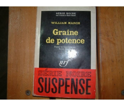 GRAINE DE POTENCE-WILLIAM MARCH-1965