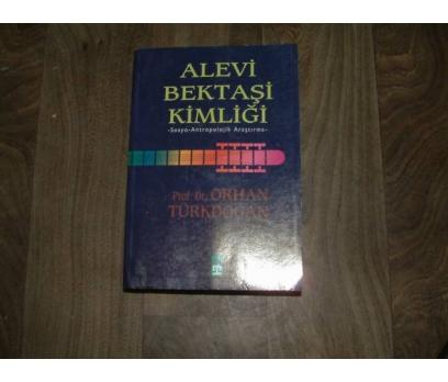 İLKS&ALEVİ BEKTAŞİ KİMLİĞİ-PROF.ORHAN TÜRKDOĞAN