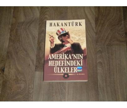 İLKS&AMERİKANIN HEDEFİNDEKİ ÜLKELER-HAKAN TÜRK