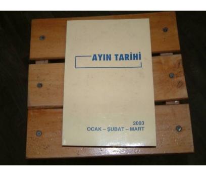 İLKS&AYIN TARİHİ-OCAK-ŞUBAT-MART-2003