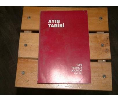 İLKS&AYIN TARİHİ-TEMMUZ-AĞUSTOS-EYLÜL-1996