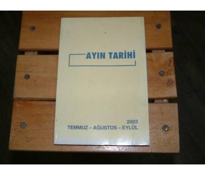 İLKS&AYIN TARİHİ-TEMMUZ-AĞUSTOS-EYLÜL-2003
