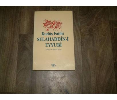 İLKS&KUDÜS FATİHİ SELAHADDİN-İ EYYUBİ