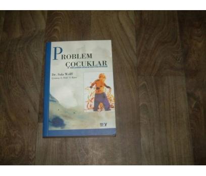 İLKS&PROBLEM ÇOCUKLAR-DR.SULA WOLFF