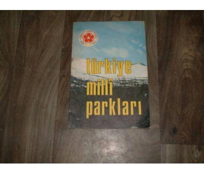 İLKS&TÜRKİYE MİLLİ PARKLARI
